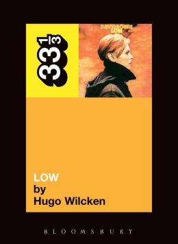 David Bowie's Low (33 1/3 Series)