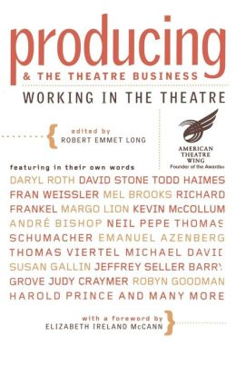 Theatre: Producing and the Theatre Business