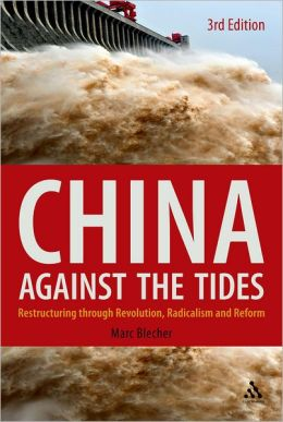 China Against the Tides: Restructuring Through Revolution, Radicalism, and Reform