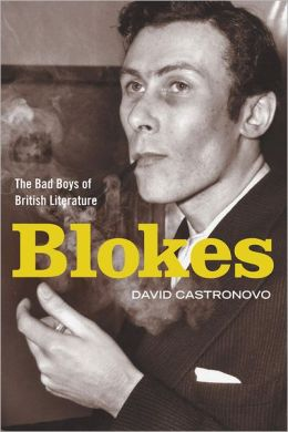 Blokes: The Bad Boys of British Literature