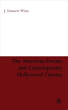 American Dream And Contemporary Hollywood Cinema