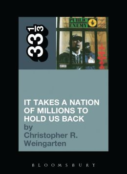 Public Enemy's It Takes a Nation of Millions to Hold Us Back