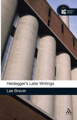 Heidegger's Later Writings