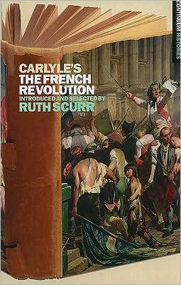 Carlyle's the French Revolution (Continuum Histories Series)