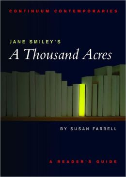 Jane Smiley's a Thousand Acres: A Reader's Guide (Continuum Contemporaries)