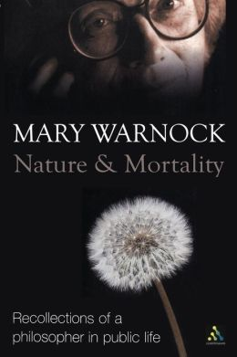 Nature and Mortality: Recollections of a Philosopher in Public Life