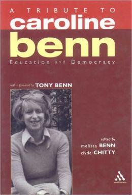 Education and Democracy: A Tribute to Caroline Benn
