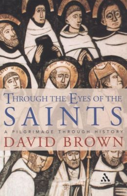 Through the Eyes of the Saints: A Pilgramage through History