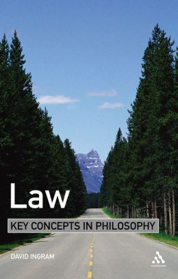 Law: Key Concepts in Philosophy