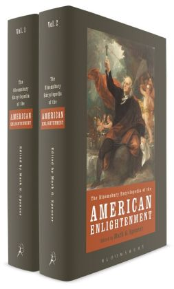 The Bloomsbury Encyclopedia of the American Enlightenment