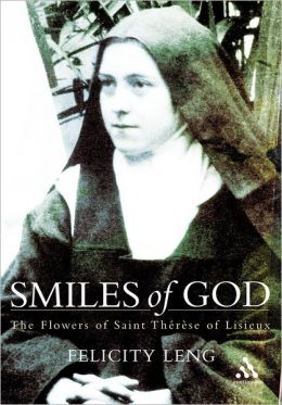 Smiles of God: The Flowers of St Therese of Lisieux