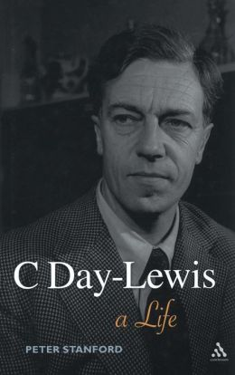 C Day-Lewis: A Life