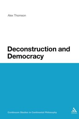 Deconstruction And Democracy