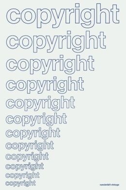 Copyright in Historical Perspective