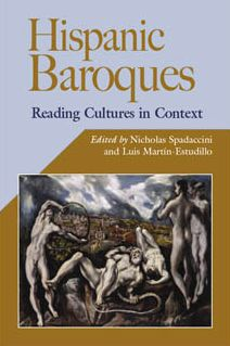 Hispanic Baroques: Reading Cultures in Context