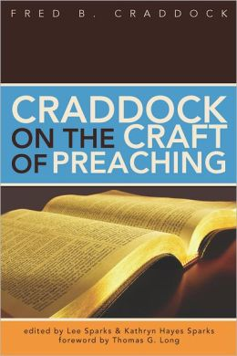 Craddock on the Craft of Preaching