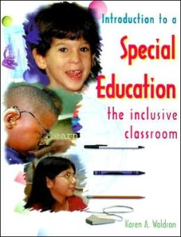 Introduction to a Special Education: The Inclusive Classroom