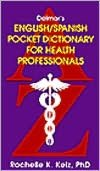 Delmar's English and Spanish Pocket Dictionary for Health Professionals