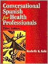 Conversational Spanish for Health Professionals