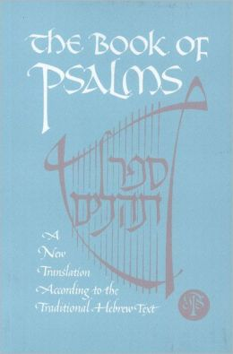 The Book of Psalms: A New Translation