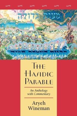 The Hasidic Parable