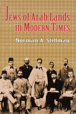 The Jews of Arab Lands in Modern Times