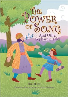 The Power of Song: And Other Sephardic Tales
