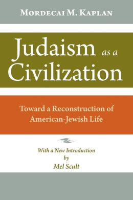 Judaism as a Civilization: Toward a Reconstruction of American-Jewish Life