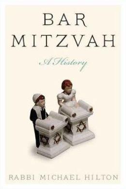 Bar Mitzvah: A History
