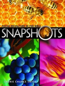 Snapshots: Nature Stories in the Bible