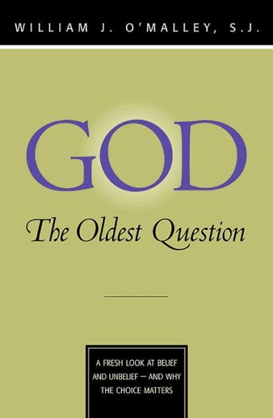 God: The Oldest Question