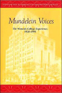 Mundelein Voices: The Women's College Experience 1930-1991