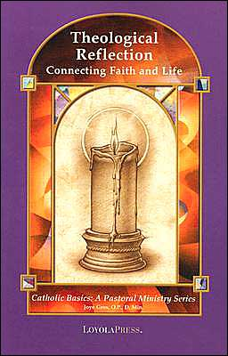 Theological Reflection: Connecting Faith and Life