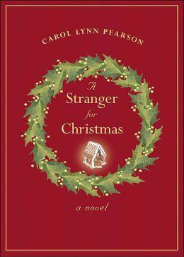 A Stranger for Christmas: A Novel