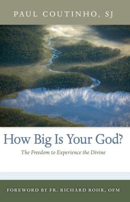 How Big Is Your God? The Freedom to Experience the Divine