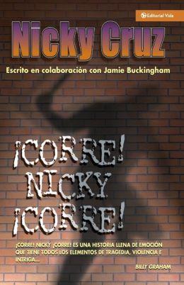 Corre Nicky!, Corre! (Run, Nicky, Run!)