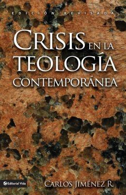 Crisis En la Teologia Contemporanea