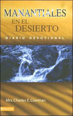 Manantiales en el desierto: Diario devocional (Streams in the Desert: Devotional Diary)
