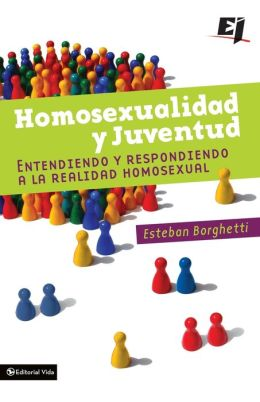 Homosexualidad y Juventud: Entendiendo y Respondiendo a la Realidad Homosexual