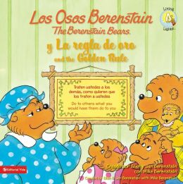 Los osos Berenstain y la regla de oro (The Berenstain Bears and the Golden Rule)