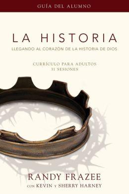 La Historia curriculo, guia del alumno: Llegando al corazon de La Historia de Dios