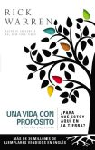 Book Cover Image. Title: Una vida con prop�sito:  'Para que estoy aqui en la tierra? (The Purpose Driven Life), Author: Rick Warren