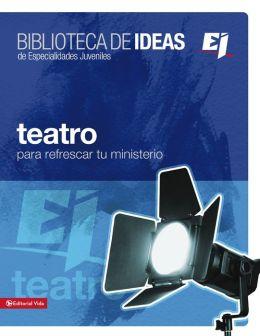 Biblioteca de ideas: Teatro: For Youth Groups