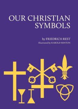 Our Christian Symbols