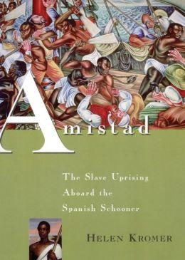 Amistad: The Slave Uprising Aboard the Spanish Schooner