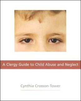 Clergy Guide to Child Abuse and Neglect