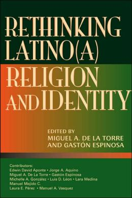 Rethinking Latino(a) Religion and Identity