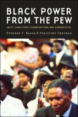 Black Power from the Pew: Laity Connecting Congregations and Communities