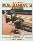 Book Cover Image. Title: Home Machinists Handbook, Author: Doug Briney