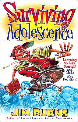 Surviving Adolescence: Growing up Oughta Be Easier Than This!